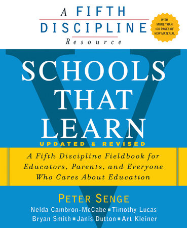 Schools That Learn (Updated and Revised) by Nelda Cambron-McCabe, Peter M. Senge, Timothy Lucas, Bryan Smith and Janis Dutton