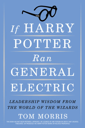 If Harry Potter Ran General Electric by