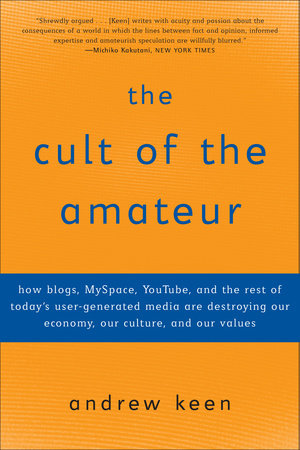 The Cult of the Amateur by