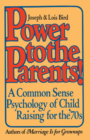 Power to the Parents! by