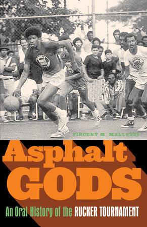 Asphalt Gods by Vincent M. Mallozzi