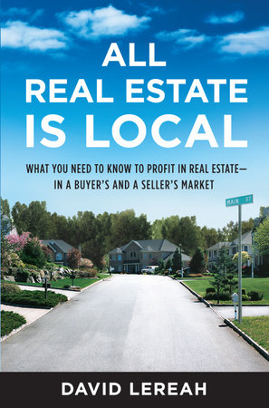 All Real Estate Is Local by