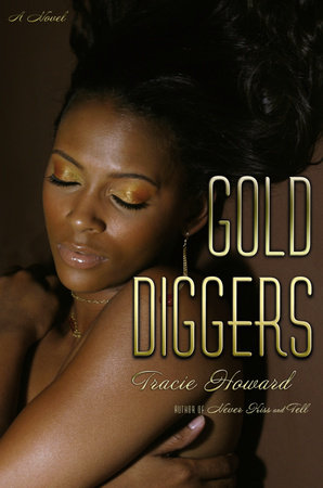 Gold Diggers by Tracie Howard