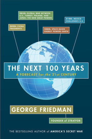 The Next 100 Years by