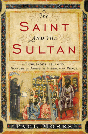 The Saint and the Sultan by