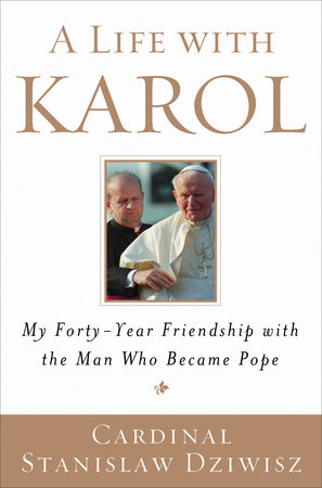 A Life with Karol by
