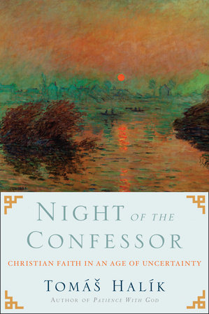 Night of the Confessor by Tomas Halik