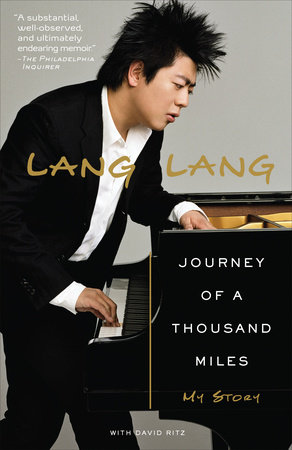 Journey of a Thousand Miles by David Ritz and Lang Lang