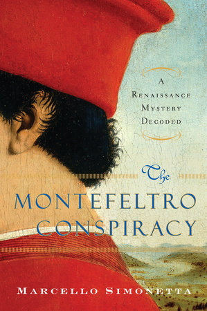 The Montefeltro Conspiracy by
