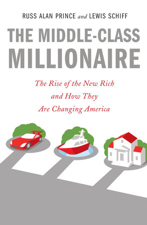 The Influence of Affluence by Lewis Schiff and Russ Alan Prince
