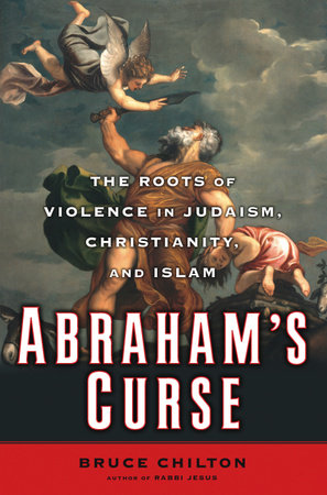 Abraham's Curse by Bruce Chilton