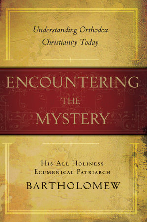 Encountering the Mystery by
