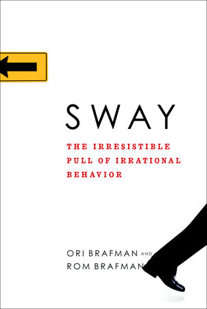 Sway by Ori Brafman and Rom Brafman