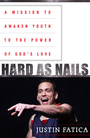 Hard as Nails by Justin Fatica