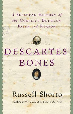 Descartes' Bones by