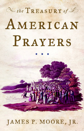 The Treasury of American Prayers by