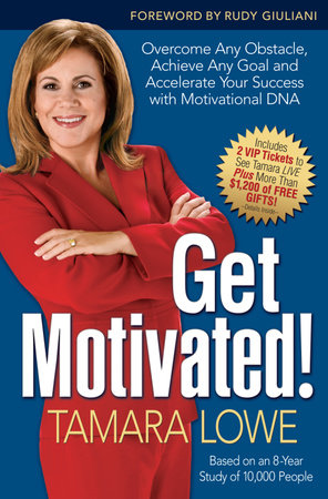 Get Motivated! by Tamara Lowe