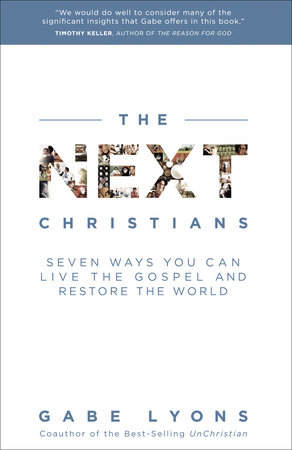 The Next Christians by