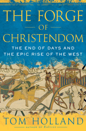 The Forge of Christendom by
