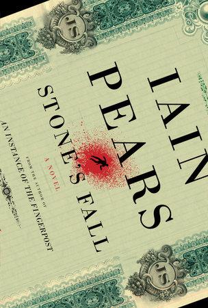 Stone's Fall by Iain Pears