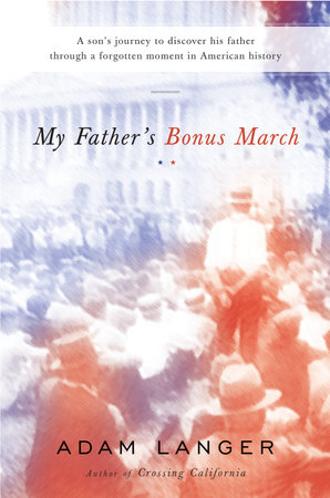 My Father's Bonus March by