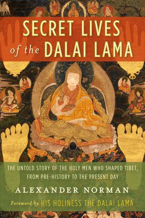 Secret Lives of the Dalai Lama by