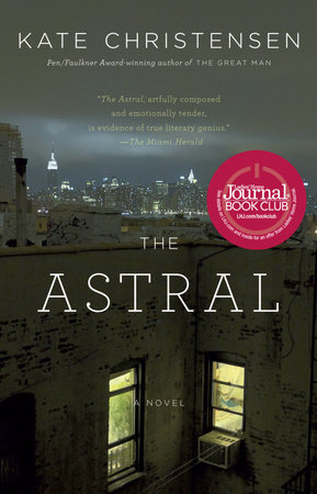 The Astral by Kate Christensen