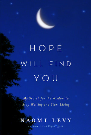 Hope Will Find You by
