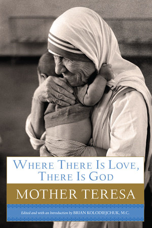 Where There Is Love, There Is God by