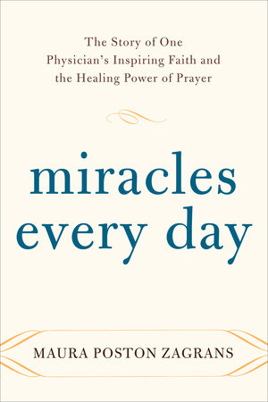 Miracles Every Day by Maura Poston Zagrans