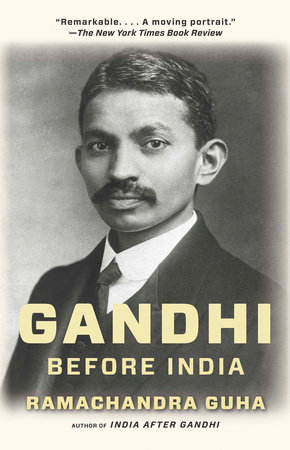 Gandhi Before India by