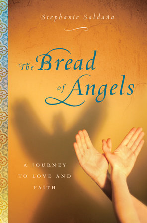 The Bread of Angels by