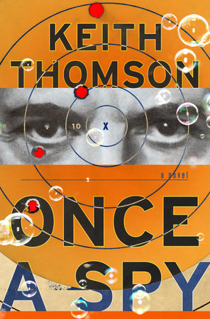 Once A Spy by Keith Thomson