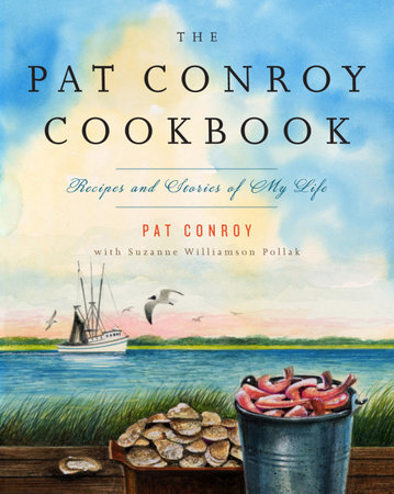 The Pat Conroy Cookbook by