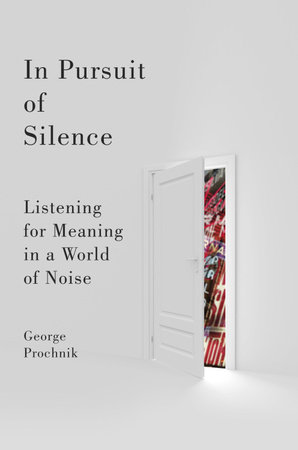 In Pursuit of Silence by