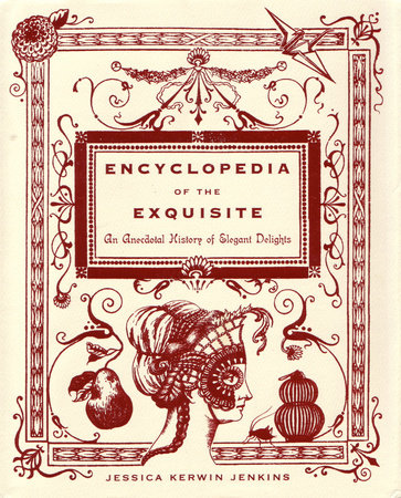 Encyclopedia of the Exquisite by