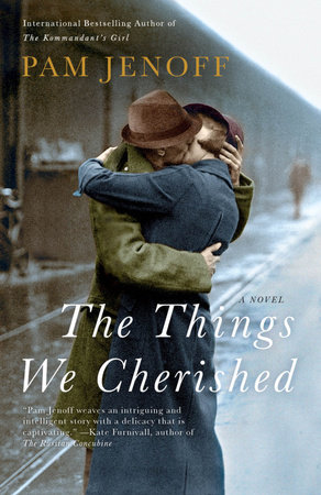 The Things We Cherished by