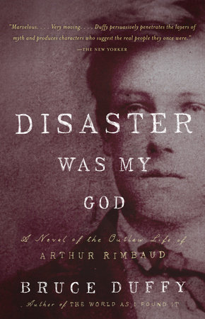 Disaster Was My God by Bruce Duffy