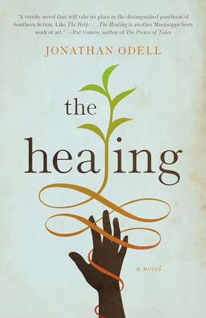 The Healing by Jonathan Odell