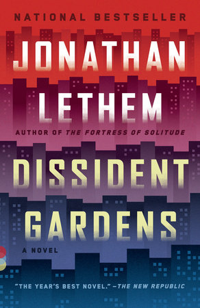 Dissident Gardens by Jonathan Lethem