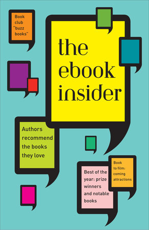 The eBook Insider by Editors and Authors at Knopf Doubleday
