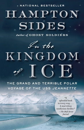 In the Kingdom of Ice by Hampton Sides