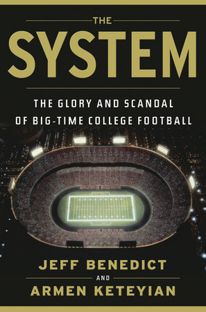 The System by Armen Keteyian and Jeff Benedict