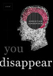 You Disappear