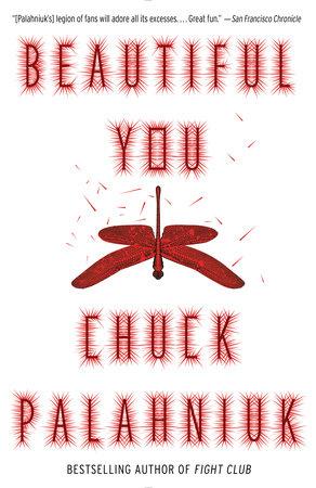 Beautiful You by Chuck Palahniuk