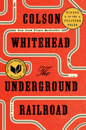 The Underground Railroad (Pulitzer Prize Winner) (National Book Award Winner) (Oprah's Book Club) book cover