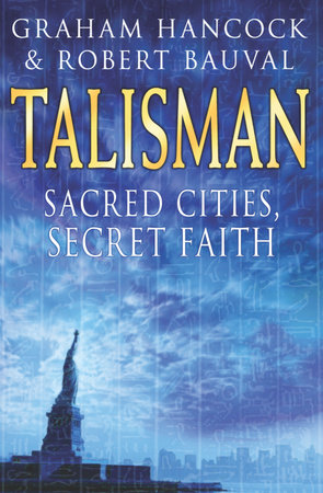 Talisman by Robert Bauval and Graham Hancock