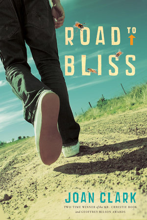 Road to Bliss by Joan Clark
