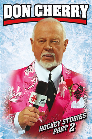 Don Cherry's Hockey Stories, Part 2 by