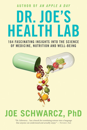 Dr. Joe's Health Lab by Joe Schwarcz